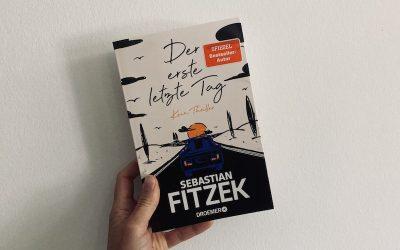 Der erste letzte Tag von Sebastian Fitzek – Buchrezension