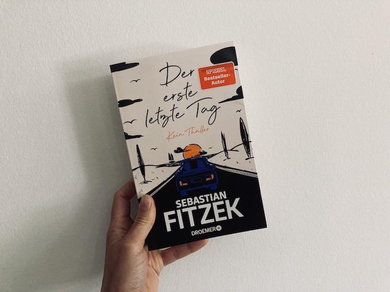 Sebastian Fitzen Der erste letzte Tag Buchrezension